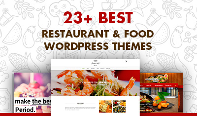 23+ Best Restaurant & Food WordPress Themes