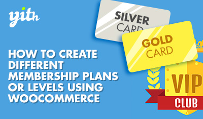 How to create different membership plans or levels using WooCommerce