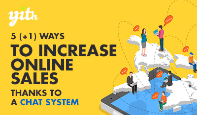 Five ways to increase your sales thanks to a Live Chat system