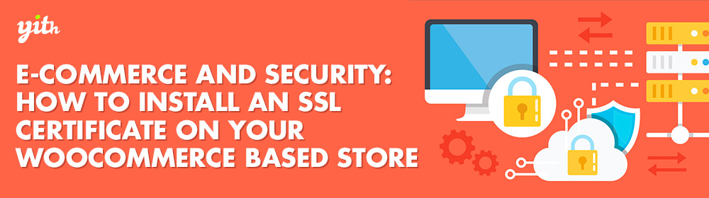 How to install an SSL certificate on your WooCommerce store