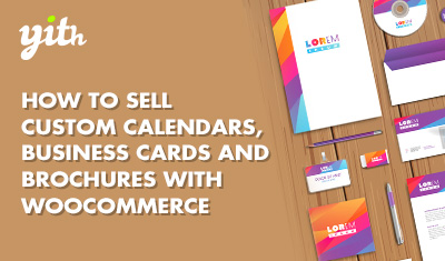 How to sell custom calendars, business cards and brochures with WooCommerce