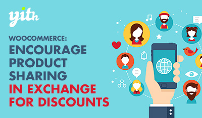 WooCommerce: Encourage product sharing in exchange for discounts
