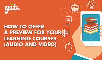 How to offer a preview for your learning courses (Audio and Video)