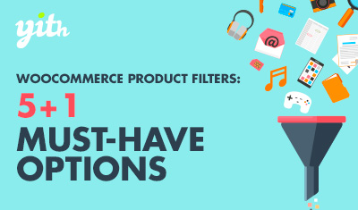 WooCommerce Product Filters: 5+1 must-have options