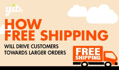 How free shipping will drive customers towards larger orders