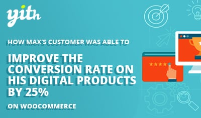 How Max's customer was able to improve the conversion rate on his digital products by 25%