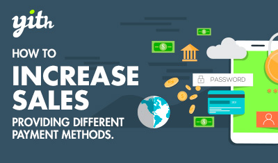 How to increase sales providing different payment methods