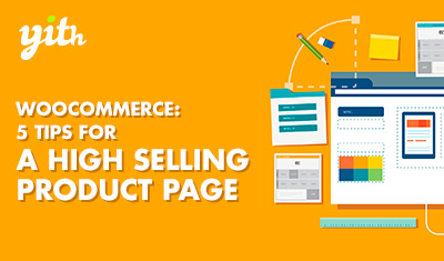WooCommerce: 5 tips for a high selling product page