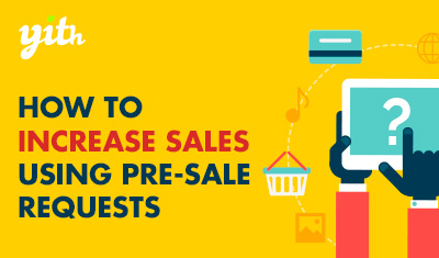 How to increase sales using pre-sale queries