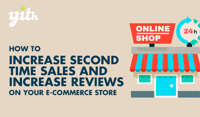 How to encourage further purchases and increase the amount of reviews on your e-commerce store