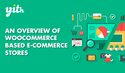 An overview of WooCommerce based e-commerce stores