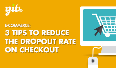 E-commerce: 3 tips to reduce the dropout rate on checkout