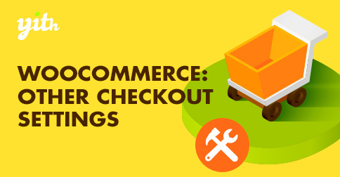 WooCommerce: Other Checkout settings