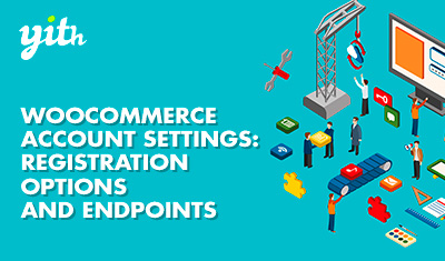 WooCommerce Account Settings: Registration options and Endpoints