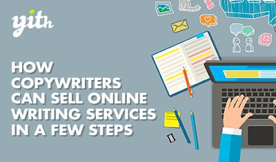 How Copywriters can sell online writing services in a few steps