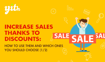 Increase sales thanks to discounts: how to use them and which ones you should choose (1/2)