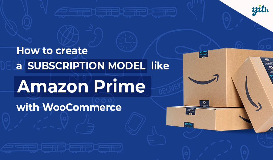How to create a subscription model like Amazon Prime with WooCommerce