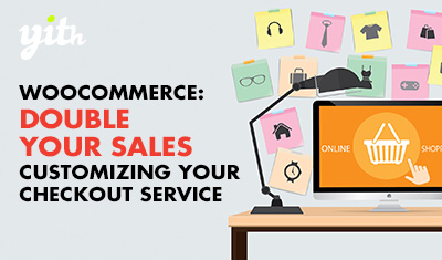 WooCommerce: Double your sales customizing your checkout service
