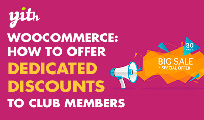 WooCommerce: How to offer dedicated discounts to club members
