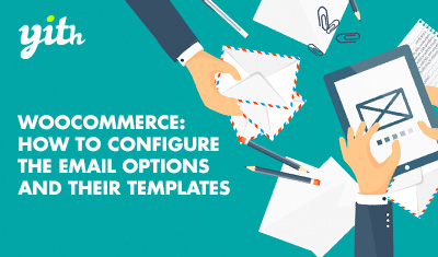 WooCommerce: How to configure the email options and their templates