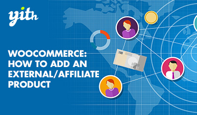 WooCommerce: How to add an External/Affiliate product