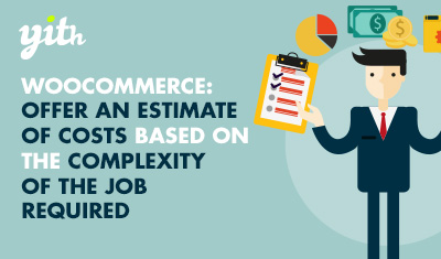 WooCommerce: Offer an estimate of costs based on the complexity of the job required
