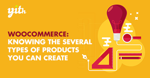 WooCommerce: Knowing the several types of products you can create