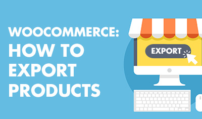 WooCommerce: How to export products
