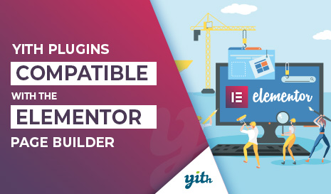 YITH plugins compatible with the Elementor page builder