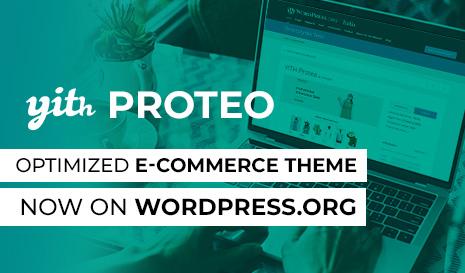 YITH Proteo – optimized e-commerce theme now on wordpress.org