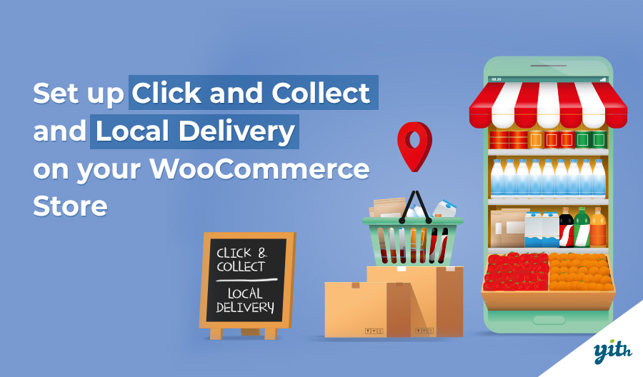 Set up Click and Collect plus Local Delivery on your WooCommerce Store