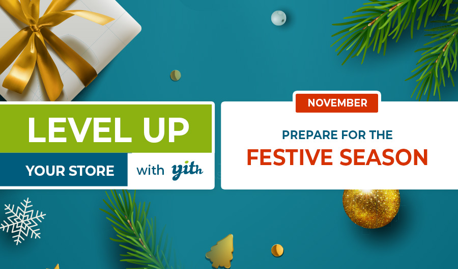 Level up your store – preparation for the festive season