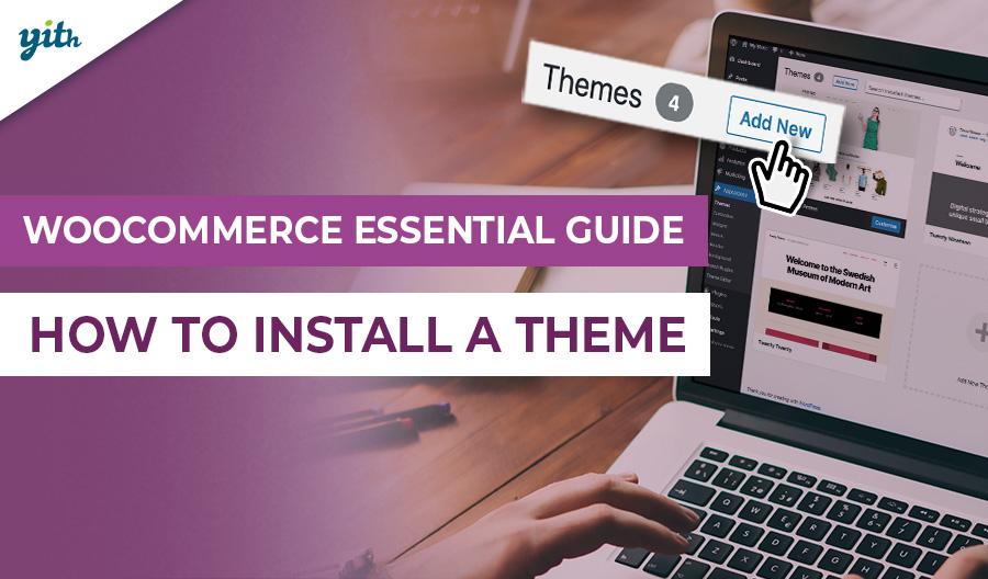 WooCommerce: How to install a Theme