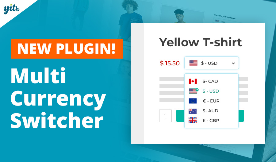 Enable your store to sell in multiple currencies with the new YITH Multi Currency Switcher plugin