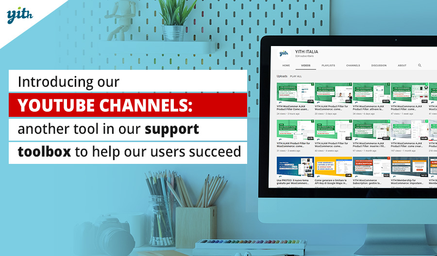 Introducing our Youtube channels: another tool in our support toolbox to help our users succeed