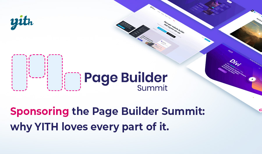 Sponsoring the Page Builder Summit; why YITH loves every part of it