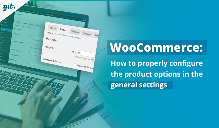 WooCommerce: How to properly configure the product options in general settings