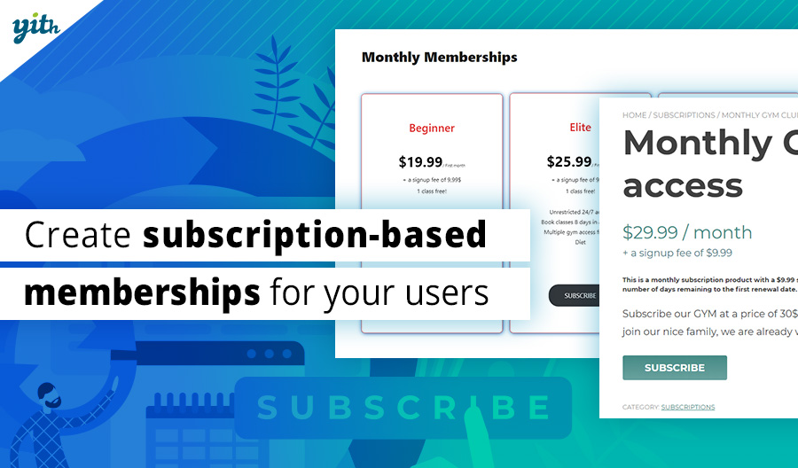 Create subscription-based memberships for your users