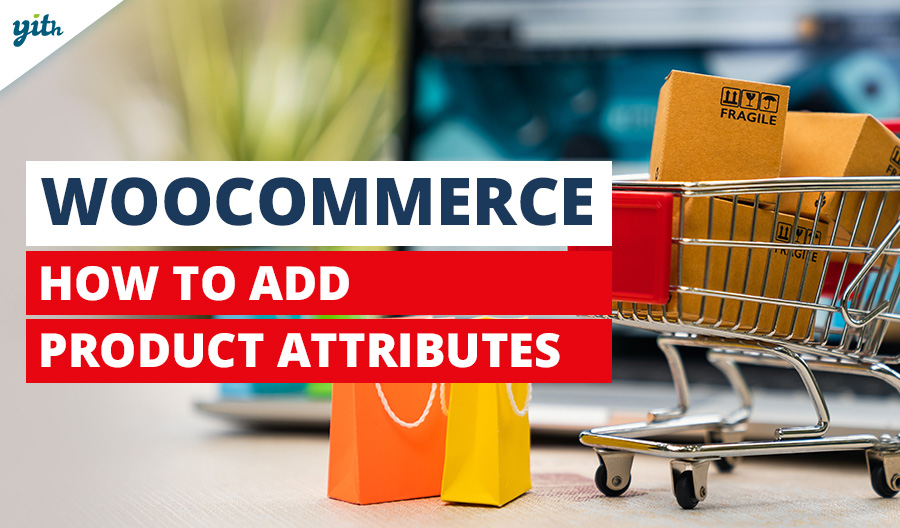 WooCommerce: How to add product attributes