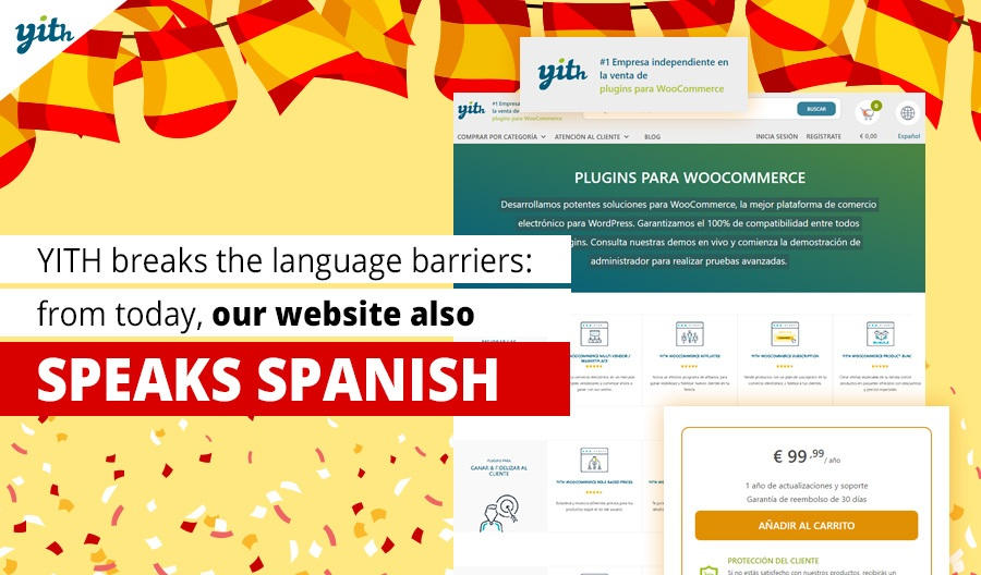 YITH breaks the language barriers: from today our website also speaks Spanish