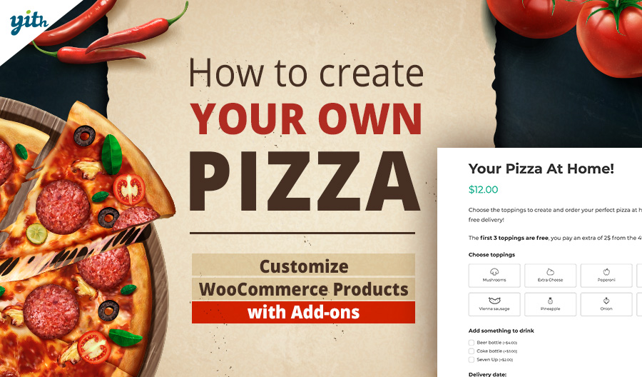 How to create your own pizza; customize WooCommerce Products with Add-ons