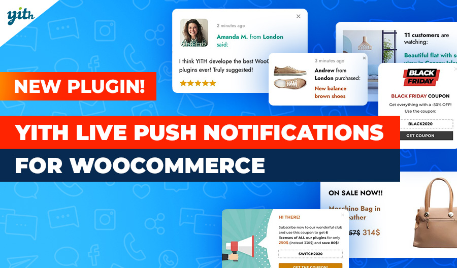 YITH Live Push Notifications for WooCommerce: take advantage of the buyer validation and social proof principles in your shop