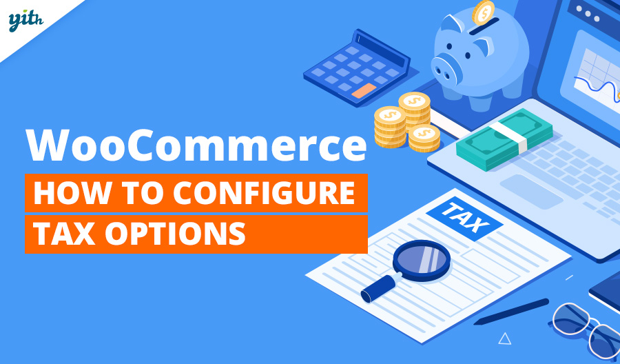 WooCommerce: How to configure tax options