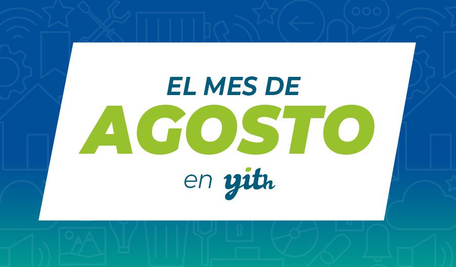 El mes de agosto en YITH