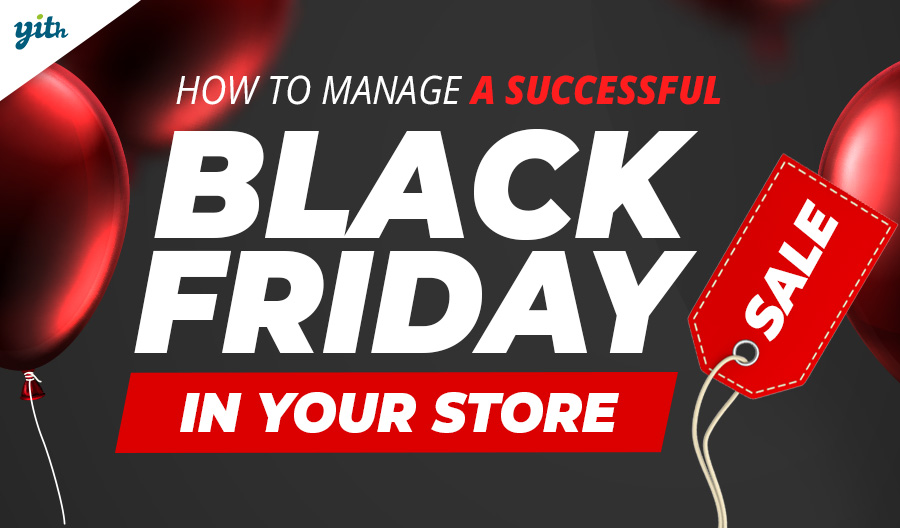 Prepare and manage a successful Black Friday Sale in your WooCommerce store
