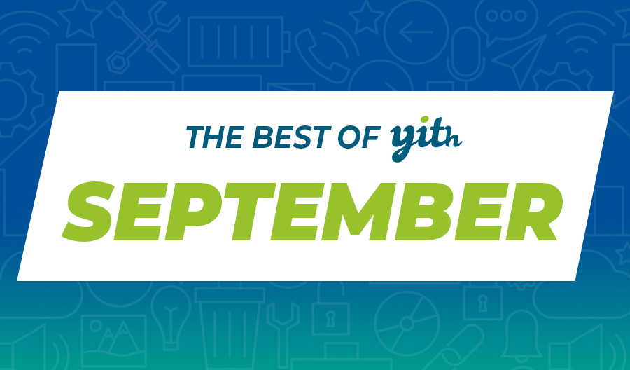 The best of YITH in September